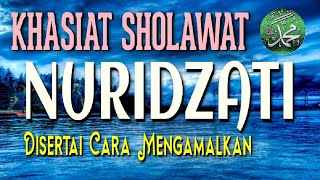 Sholawat Nuridz Dzati Khasiat Dan Tatacara