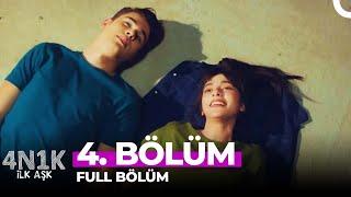 4N1K İlk Aşk 4. Bölüm