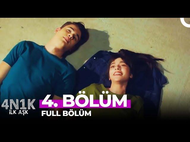 4N1K Ilk Aşk > Episode 4