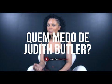 Que tem medo de Judith Butler? - Jacqueline Moraes Teixeira