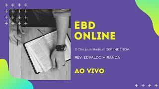 EBD Online | 04/04/2021 | Rev. Edvaldo Miranda