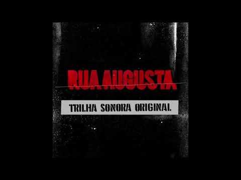 Rua Augusta - Trilha Sonora Original (ARPX Audio)