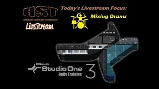 HST LiveStream - Mixing Drums