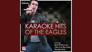 Already Gone (In the Style of Eagles) (Karaoke Version)