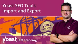 How to use the Import and Export tool in Yoast SEO | Yoast SEO for WordPress