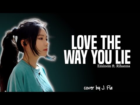 Eminem - Love The Way You Lie ft. Rihanna (J. Fla cover)(Lyrics)