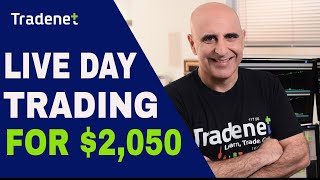 Live Day Trading - $2,050 in Profits