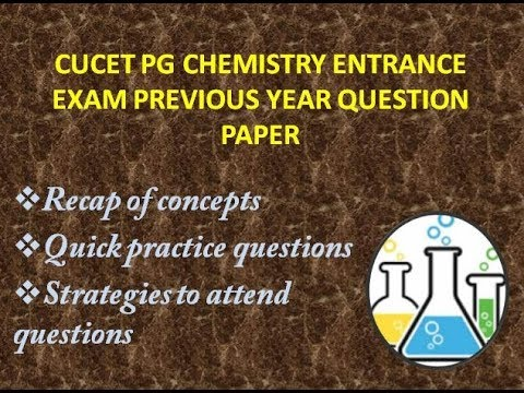 CUCET MSC CHEMISTRY ENTRANCE EXAM PREVIOUS YEAR QUESTION PAPER DISCUSSION  PART-3