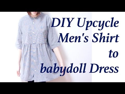 Sewing + Refashion Mens Shirt to smock / babydoll DressYouTube