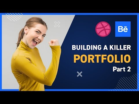 Building a Killer Portfolio Part 2
