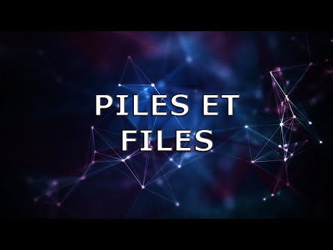 PILES ET FILES