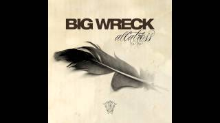Big Wreck - You Caught My Eye (High Quality)