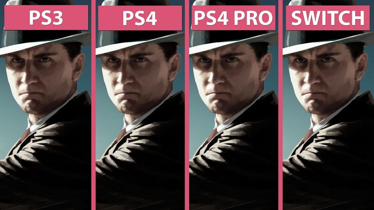 LA Noire PS3 Vs PS4 Vs PS4 Pro 4K Vs Switch Graphics Comparison YouTube