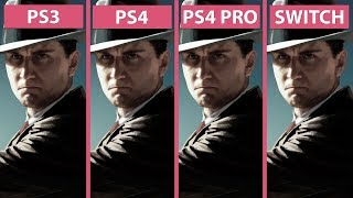 L.A. Noire – PS3 vs. PS4 vs. PS4 Pro 4K vs. Switch Graphics Comparison