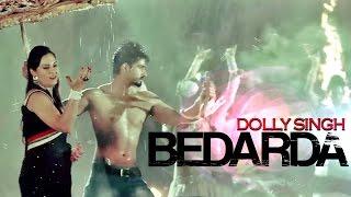 Bedarda (Dolly Singh Hundal) Mp3 Song Download