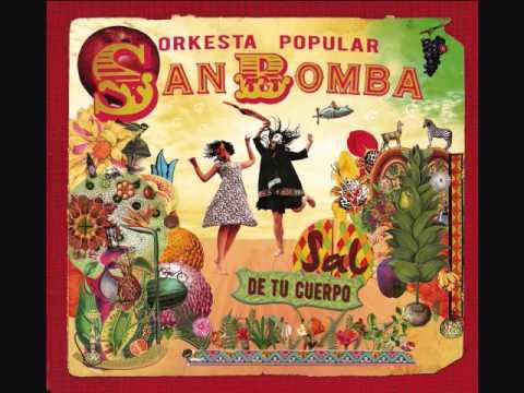 Orkesta Popular San Bomba - El Consejo
