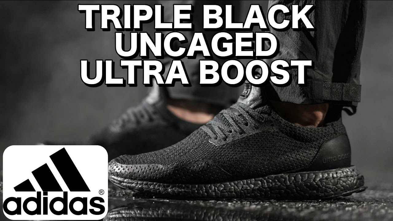 96f98f3f1 TRIPLE BLACK UNCAGED ULTRA BOOST