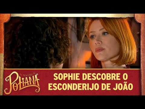 Sophie descobre o esconderijo de João | As Aventuras de Poliana