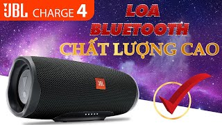 Loa JBL Charge 4, Pin 20h, Giá Sốc, Loa bluetooth JBL hay nhất 2020