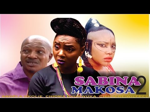 Sabina Makosa 2   - 2015 Latest Nigerian Nollywood Movie