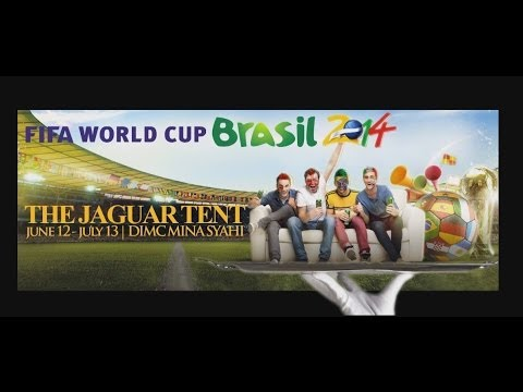 The JAGUAR TENT Fifa World Cup & Ramadan 2014