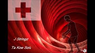 J Stringz - Ta koe Sola