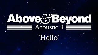 Above Beyond Hello Acoustic II
