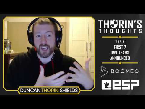 Thorin's Thoughts - First 7 OWL Teams Announced (OW)