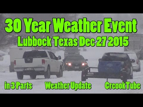 Texas Snow Storm 30 Year Weather Event Lubbock Tx Dec 27 2015