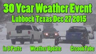Texas Snow Storm 30 Year Weather Event Lubbock Tx Dec 27 2015
