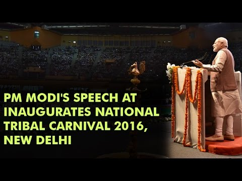 PM Modi's Speech at inaugurates National Tribal Carnival 201
