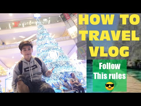 How to travel vlog Philippines