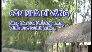 [Karaoke] Căn Nhà Dĩ Vãng   Mạnh Quỳnh Official
