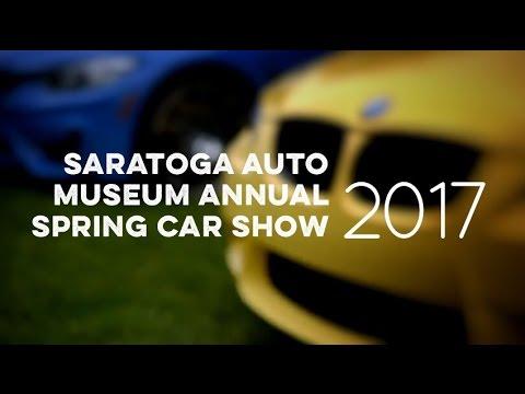 Saratoga Auto Museum Spring Car Show 2017