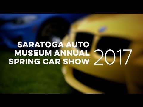 Saratoga Auto Museum Spring Car Show YouTube - Saratoga auto museum car show