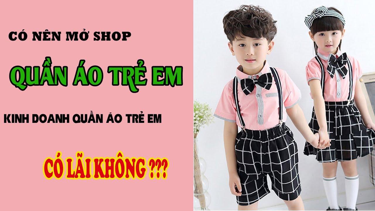 Vì Sao Nên Kinh Doanh Thời Trang Trẻ Em? Những Điều Cần Biết Trước Khi Mở Shop [PIKIDS] | Thông Tin về cửa hàng thời trang trẻ em