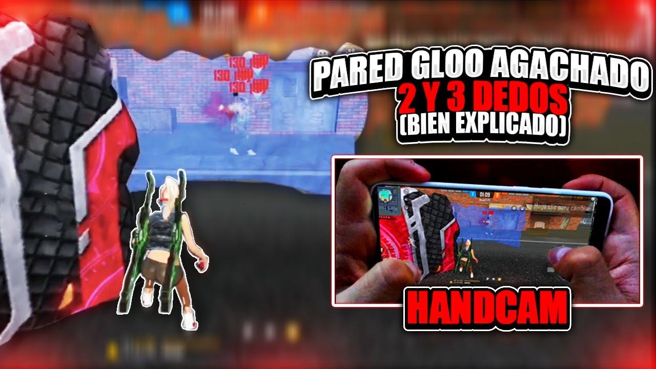 COMO PONER PAREDES GLOO AGACHADO CON 2 Y 3 DEDOS + HANDCAM (BIEN EXPLICADO)!! - Free Fire 2020