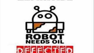 Robot Needs Oil - Defected (Oliver Giacomotto Remix)
