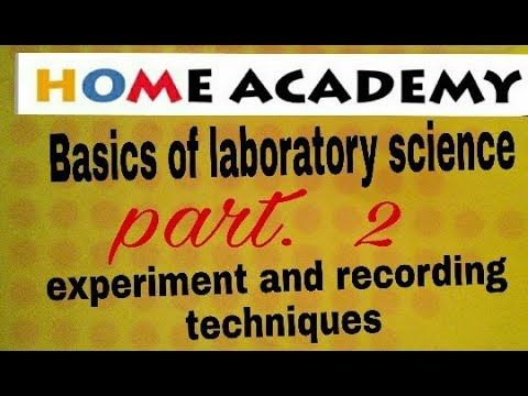 experiments and recording techniques for laboratary assistant  exams by home academy