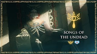 The Legend of Zelda Theory: Songs of the Undead