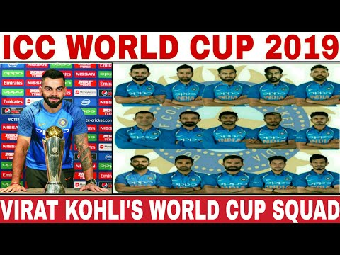 ICC WORLD CUP 2019 INDIA TEAM SQUAD PICKED BY V KOHLI | INDIA 15 MEMBERS SQUAD FOR WORLD CUP 2019 Mp3