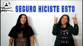 SEGURO HICISTE ESTO
