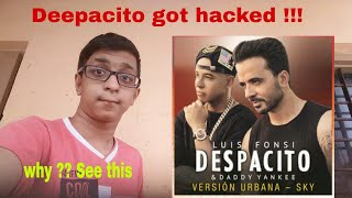 Despacito got hacked😲😲😲Made by Chaitanya  | Who hacked it and why 😨😨? See this!!!!!