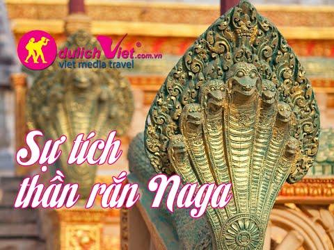 Du lịch Campuchia - Sự tích thần rắn Naga