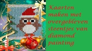 Diamond Painting ♥ (Kerst) kaarten maken met overgebleven steentjes