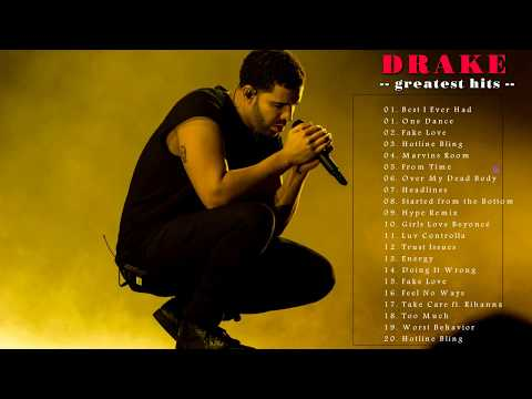 Drake All Songs  The Very Best Of Drake Album Best  Playlist