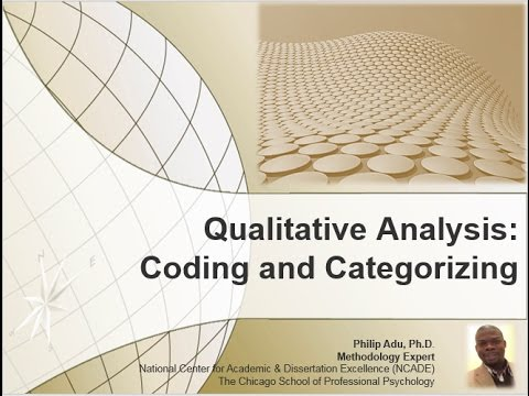 Qualitative Analysis: Coding and Categorizing Data by Philip Adu, Ph.D.