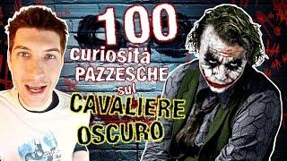 100 curiosità PAZZESCHE sul CAVALIERE OSCURO