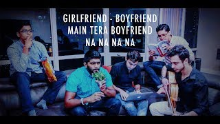 Boyfriend - Girlfriend - Main Tera Boyfriend - Na Na Na Na | Cover by SAMAA