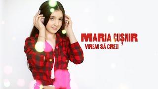 Descarca Maria Cusnir - Vreau sa crezi (Original Radio Edit)
